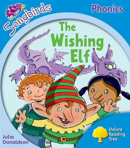 9780198388388: Oxford Reading Tree: Level 3: More Songbirds Phonics: The Wishing Elf