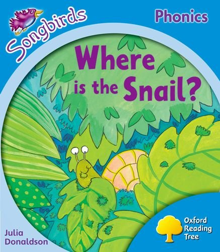 9780198388401: Oxford Reading Tree: Level 3: More Songbirds Phonics: Where Is the Snail?