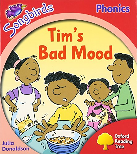 9780198388609: Oxford Reading Tree: Level 4: More Songbirds Phonics: Tim's Bad Mood (Pg Ort Songbirds Stage 4)