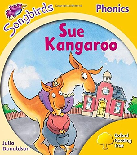 9780198388647: Oxford Reading Tree Songbirds Phonics: Level 5: Sue Kangaroo
