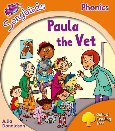 9780198388746: Oxford Reading Tree Songbirds Phonics: Level 6: Paula the Vet