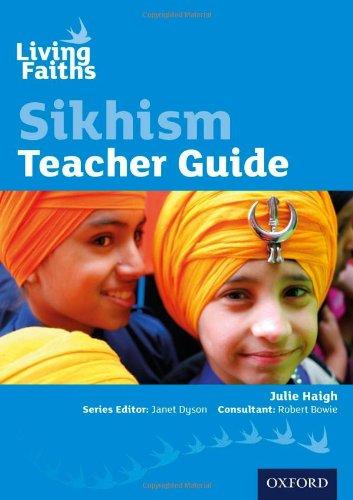 9780198389026: Living Faiths Sikhism Teacher Guide