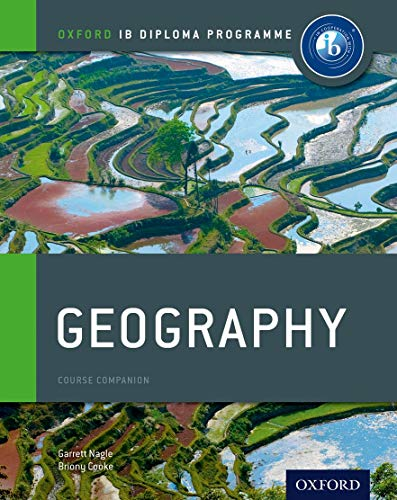 IB Geography: Course Book: Oxford IB Diploma: Nagle, Garrett; Cooke,