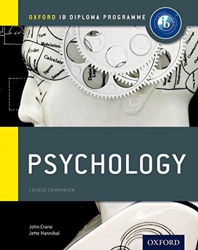 IB Psychology Course Book: Oxford IB Diploma: Hannibal, Jette, Crane,