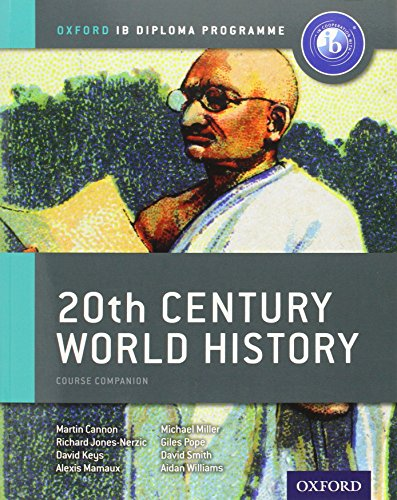9780198389989: IB 20th Century World History Course Book: Oxford IB Diploma Programme (Ib Course Companions)