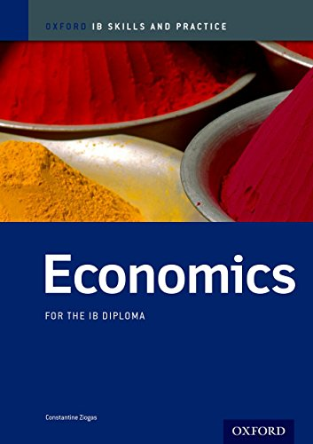 9780198389996: IB Economics: Skills and Practice: Oxford IB Diploma Program (International Baccalaureate)