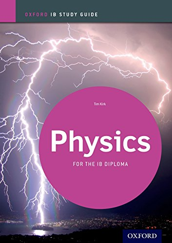 9780198390039: IB Physics Study Guide: Oxford IB Diploma Program