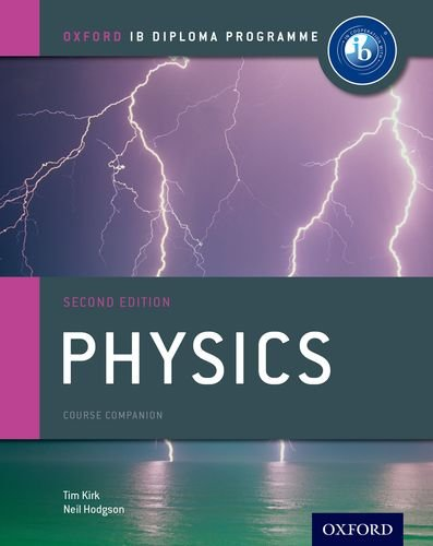 9780198390046: IB Physics Course Book: Oxford IB Diploma Programme (Ib Course Companions)