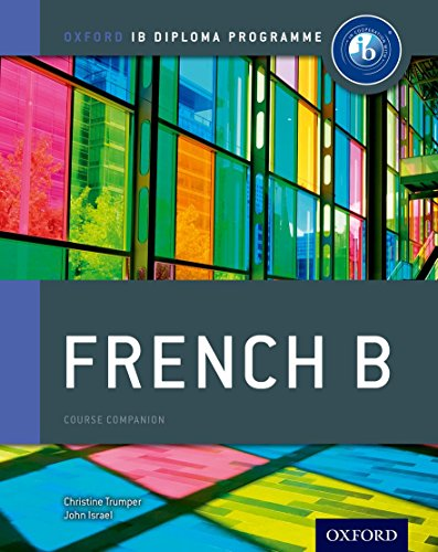 9780198390060: Oxford IB Diploma Programme: French B Course Companion