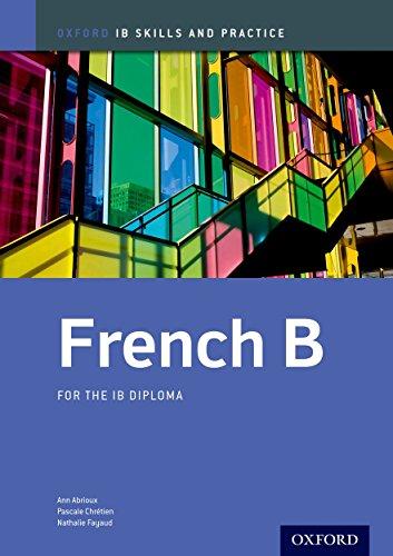 9780198390077: IB French B: Skills and Practice: Oxford IB Diploma Program