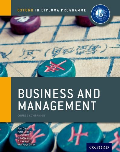 9780198390091: IB Business and Management: Course Book: Oxford IB Diploma Program