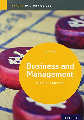 IB Business and Management Study Guide: Oxford: Gutteridge, Lloyd