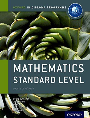 IB Mathematics Standard Level (Oxford IB Diploma: La Rondie, Paul;