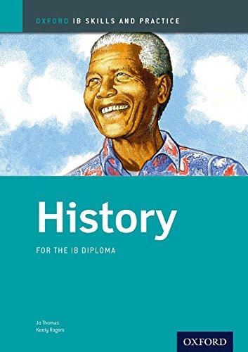 9780198390145: IB History: Skills and Practice: Oxford IB Diploma (IB Diploma Program)