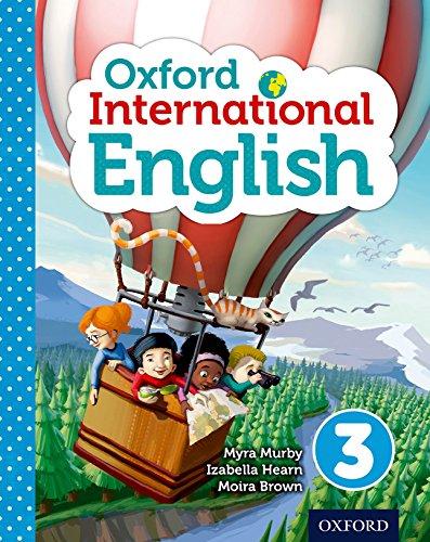 OXFORD INTERNATIONAL PRI ENGLISH LEVEL 3 STUDENT: IZABELLA HEARN/MYRA MURBY/MOIRA