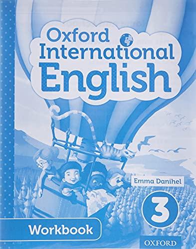 9780198390329: Oxford International English Workbook 3
