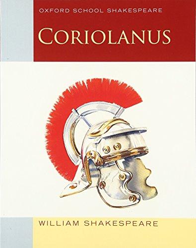 9780198390374: Coriolanus: Oxford School Shakespeare (Oxford School Shakespeare Series)