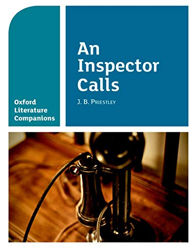 9780198390411: An Inspector Calls (Oxford Literature Companions)