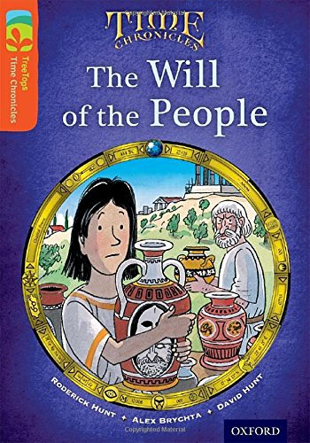 9780198391074: Oxford Reading Tree TreeTops Time Chronicles: Level 13: The Will Of The People