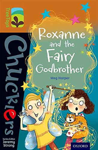 9780198391760: Oxford Reading Tree TreeTops Chucklers: Level 8: Roxanne and the Fairy Godbrother