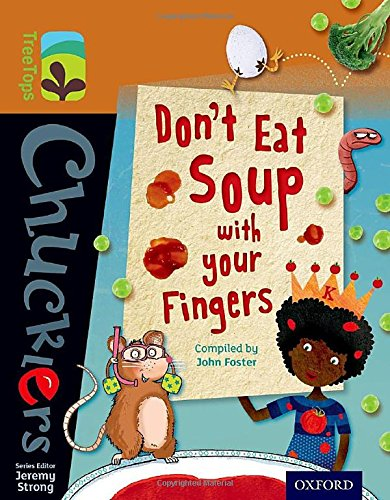 9780198391777: Oxford Reading Tree TreeTops Chucklers: Level 8: Don't Eat Soup with your Fingers