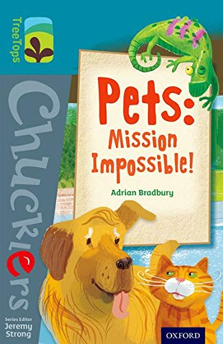 9780198391784: Oxford Reading Tree TreeTops Chucklers: Level 9: Pets: Mission Impossible!