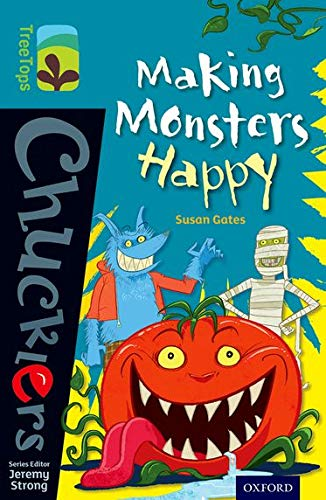 9780198391791: Oxford Reading Tree TreeTops Chucklers: Level 9: Making Monsters Happy
