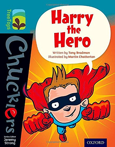 9780198391807: Oxford Reading Tree TreeTops Chucklers: Level 9: Harry the Hero