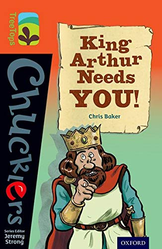 9780198391944: Oxford Reading Tree TreeTops Chucklers: Level 13: King Arthur Needs You!
