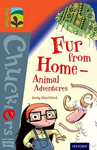 9780198391951: Oxford Reading Tree Treetops Chucklers: Level 13: Fur from Home Animal Adventures