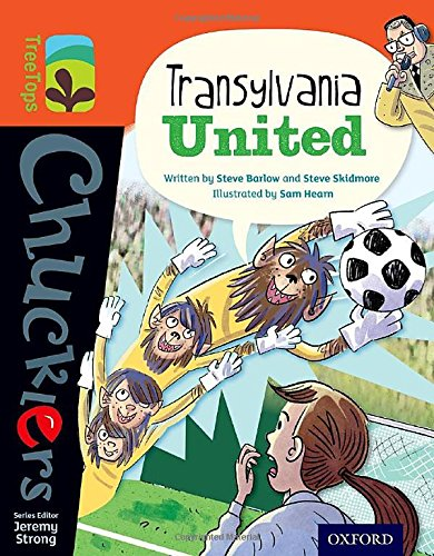 9780198391968: Oxford Reading Tree Treetops Chucklers: Level 13: Transylvania United