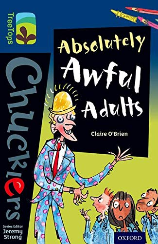 9780198391982: Oxford Reading Tree TreeTops Chucklers: Level 14: Absolutely Awful Adults