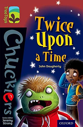 9780198392033: Oxford Reading Tree Treetops Chucklers: Level 15: Twice Upon a Time