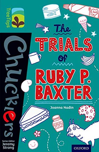 9780198392057: Oxford Reading Tree TreeTops Chucklers: Level 16: The Trials of Ruby P. Baxter