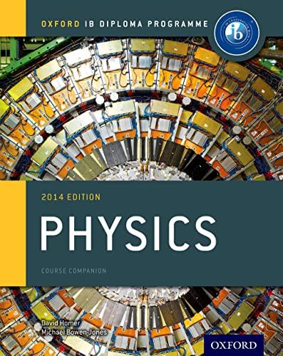 9780198392132: IB Physics Course Book: 2014 Edition: Oxford IB Diploma Program