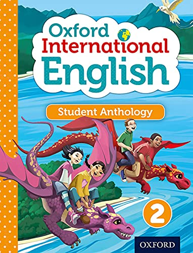 9780198392170: Oxford International Primary English Student Anthology2