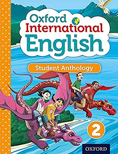 9780198392170: Oxford International Primary English Student Anthology2