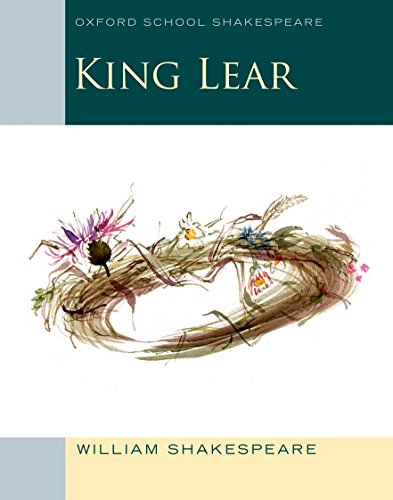 9780198392224: King Lear: Oxford School Shakespeare (Oxford School Shakespeare Series)