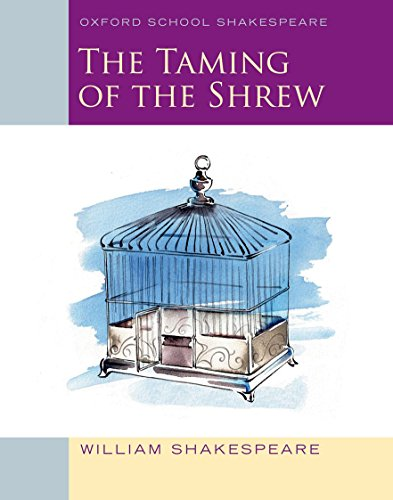 9780198392231: The Taming of the Shrew: Oxford School Shakespeare (Oxford School Shakespeare Series)