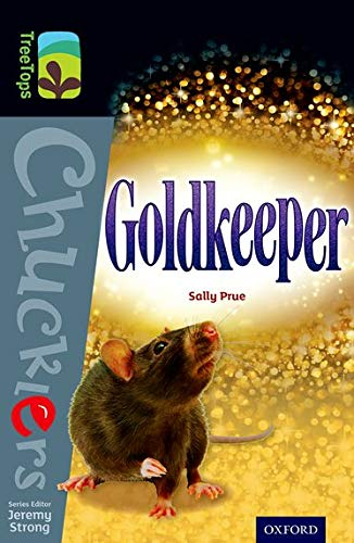 9780198392736: Oxford Reading Tree Treetops Chucklers: Level 20: Goldkeeper