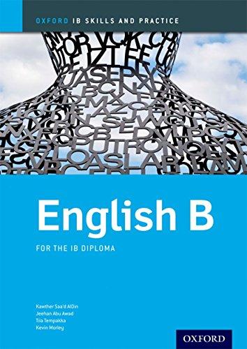 9780198392842: IB English B Skills & Practice: Oxford IB Diploma Program