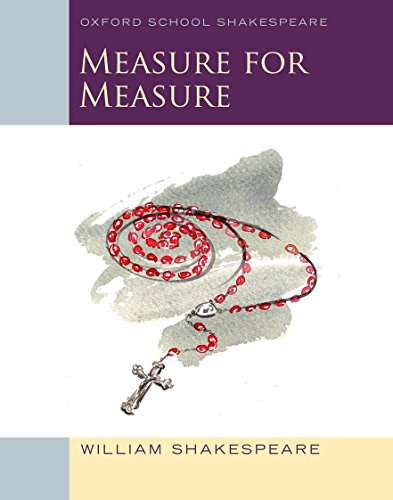 Measure for Measure: Oxford Schools Shakespeare: Shakespeare, William