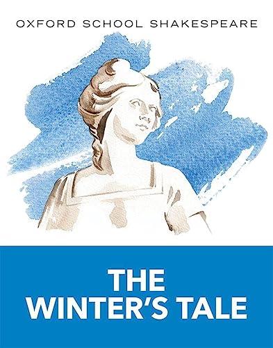 9780198393368: Oxford School Shakespeare: The Winter's Tale