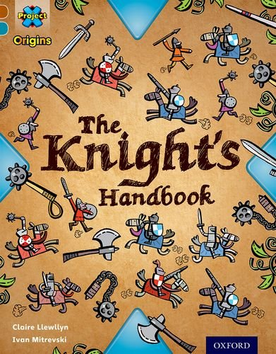 9780198393641: Project X Origins: Brown Book Band, Oxford Level 9: Knights and Castles: The Knight's Handbook