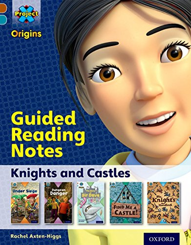 9780198393658: Project X Origins: Brown Book Band, Oxford Level 9: Knights and Castles: Guided reading notes