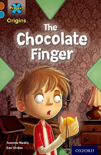 9780198393702: Project X Origins: Brown Book Band, Oxford Level 9: Chocolate: The Chocolate Finger
