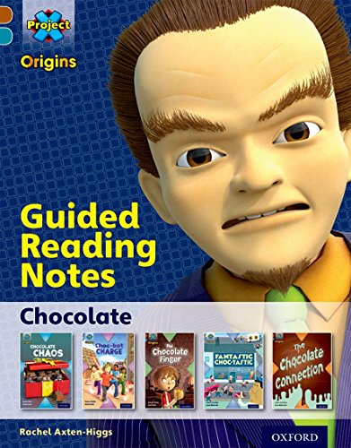9780198393733: Project X Origins: Brown Book Band, Oxford Level 9: Chocolate: Guided reading notes