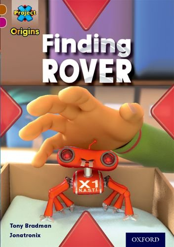 9780198393764: Project X Origins: Brown Book Band, Oxford Level 10: Lost and Found: Finding Rover