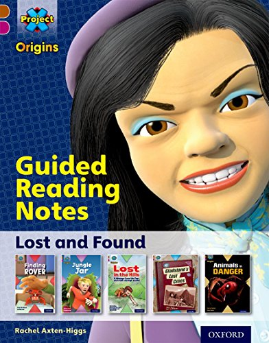 9780198393818: Project X Origins: Brown Book Band, Oxford Level 10: Lost and Found: Guided reading notes