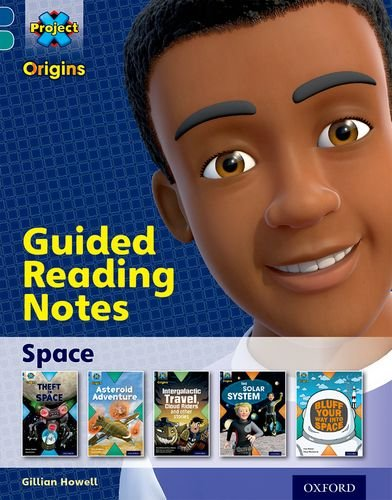 9780198394051: Project X Origins: Dark Blue Book Band, Oxford Level 16: Space: Guided reading notes